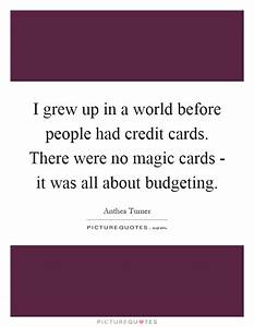 I grew up in a ... Famous Magic Card Quotes