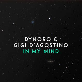 In My Mind (dynoro And Gigi D'agostino Song) Wikipedia
