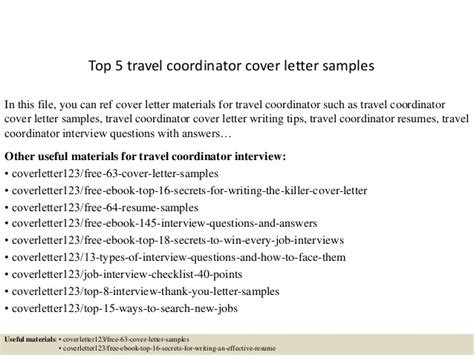 Travel Coordinator Resume Cover Letter by Top 5 Travel Coordinator Cover Letter Sles