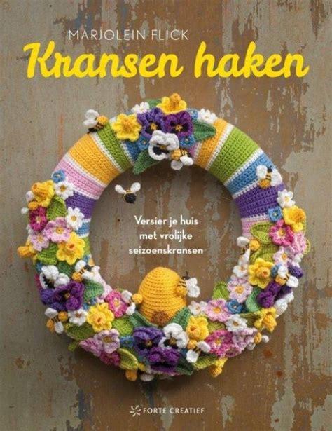bloemen haken breien boek bol kransen haken marjolein flick 9789462501218