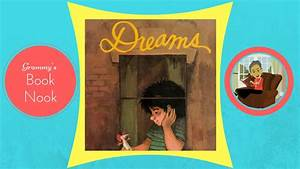 Dreams | Children's Books Read Aloud | Stories for Kids ...