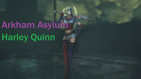 batman arkham city arkham asylum harley quinn mod youtube