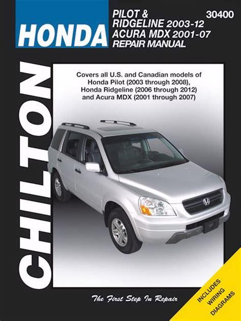 motor auto repair manual 2002 honda pilot instrument cluster honda pilot ridgeline 2003 2012 acura mdx repair manual 2001 2007 chilton 30400