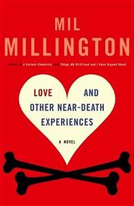 Love and Other ... Mil Millington Quotes