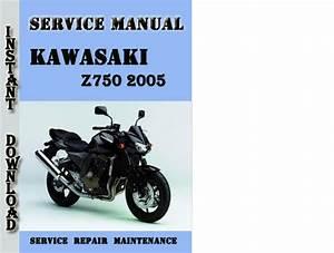Kawasaki Z750 2005 Service Repair Manual