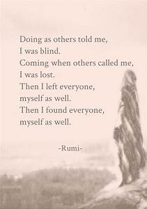 "terracemuse: ""Myself as well. (Rumi) "" 