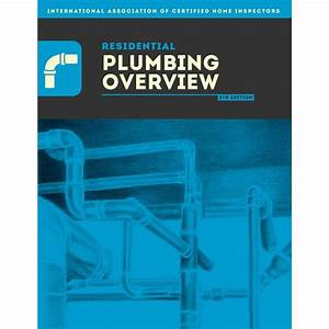 Residential Plumbing Overview Pdf Download  U2013 Inspector Outlet