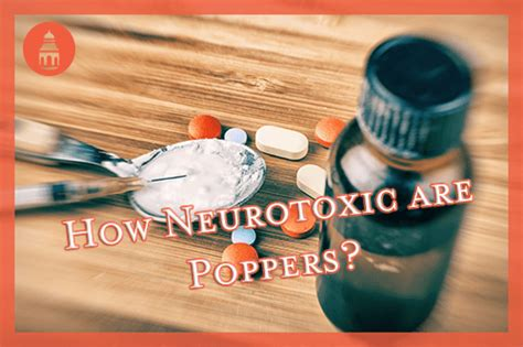 poppers amyl nitrate  neurotoxic   san