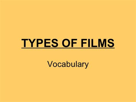 Types Of Films (vocabulary
