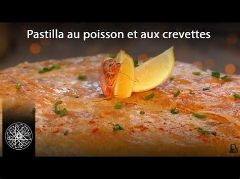 cuisine marocaine pastilla choumicha pastilla au poisson et aux crevettes à la