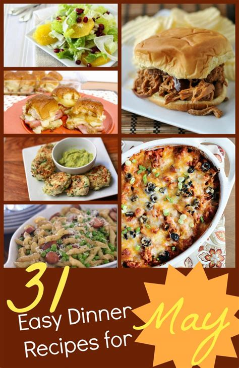31 easy dinner recipes for may recipelion com