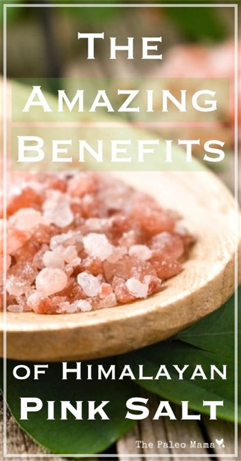 benefits of himalayan salt l 17 best images about benefits of sources on