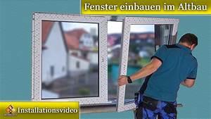 Fenster Einputzen Altbau : fenster montage fenster einbauen im altbau doppelfenstermontagen youtube ~ Pilothousefishingboats.com Haus und Dekorationen