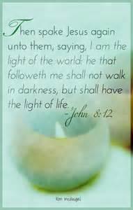 I AM the Light of the World John 8 12