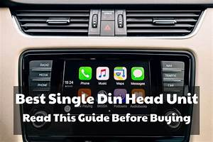 Best Single Din Head Unit  Read This Guide Before Buying