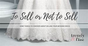 how to sell a wedding dress great ideas for fashion With where to sell a wedding dress