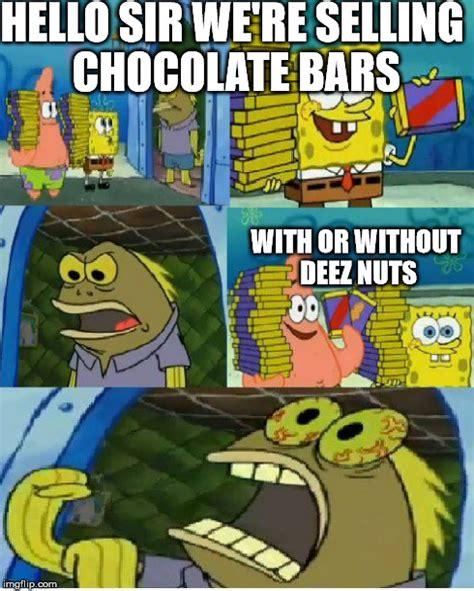Chocolate Meme - chocolate spongebob meme imgflip
