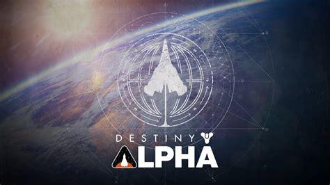 Destiny Alpha: First Look ~ The Nerd Element