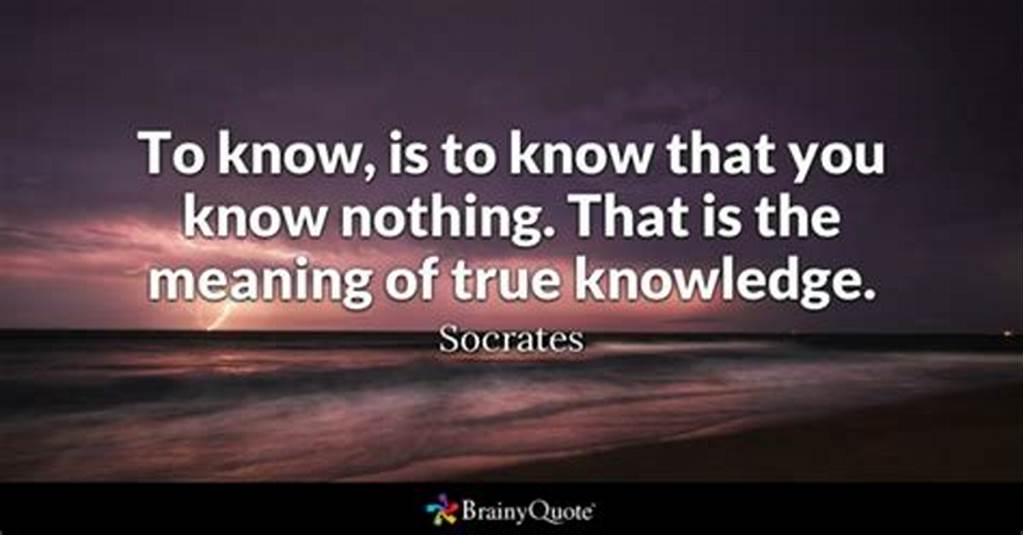 #To #Know #Is #To #Know #That #You #Know #Nothing