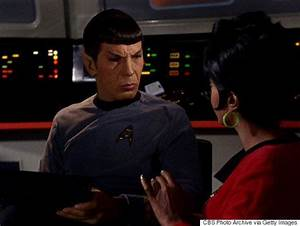13 Pearls Of Spock's Logical Wisdom | HuffPost Canada