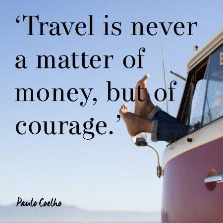 travel    matter  money  courage pictures