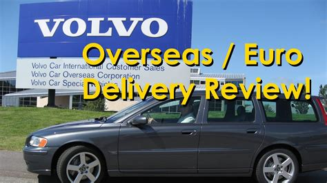 volvo overseas delivery program explained  review