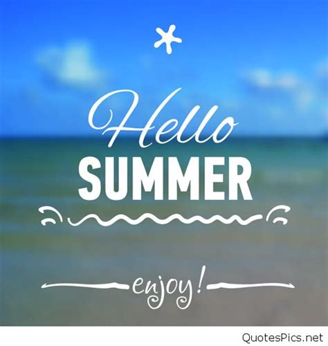 Hello Summer Quotes Pics, Images, Sayings 2016