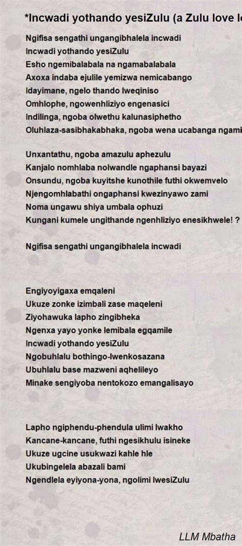 Best 5 quotes in «zulu quotes» category. 26 Beautiful Zulu Love Quotes For Him