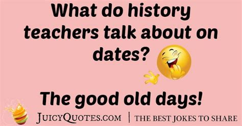 History Teacher Dates Joke - (With Picture)