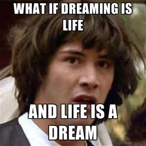 Dream Meme - dreaming memes image memes at relatably com