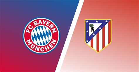 UCL Match Preview: Bayern Munich vs Atletico Madrid ...