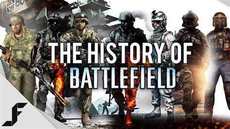 The History Of Battlefield Youtube