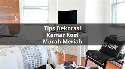10 Tips Dekorasi Kamar Kost Murah Meriah Dekorasi Kelas Bertema Merah Putih Hantaran Lamaran Di Dalam Rumah Pelaminan Jakarta Halaman Tirai Kediri Barat