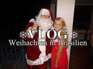 Weihnachten In Brasilien : weihnachten in brasilien meine gastschwester vlog mein jahr in brasilien 6 youtube ~ Eleganceandgraceweddings.com Haus und Dekorationen