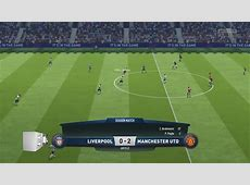 Liverpool vs Manchester United Fifa 18 Online Match YouTube