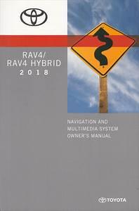 2018 Toyota Rav4 Navigation System Owners Manual Original