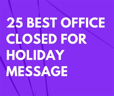 office closed  holiday message templates