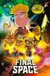 Final Space TV Show Poster - ID: 314970 - Image Abyss