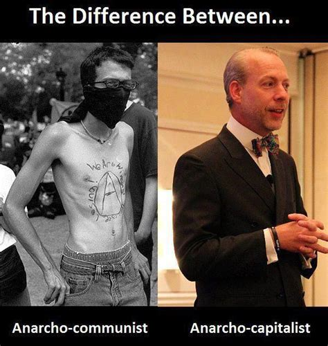 Anarcho Communism Memes - what s the difference between anarcho capitalism and i guess left anarchism anarcho