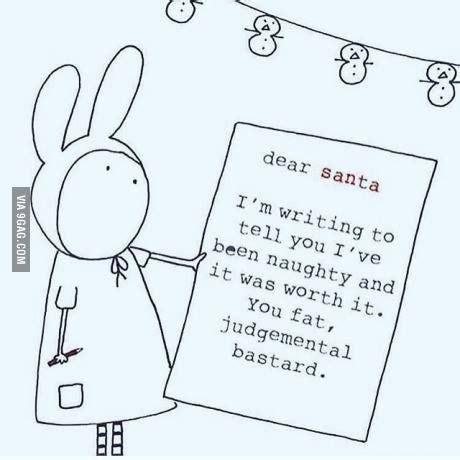 dear santa im writing    ive  naughty