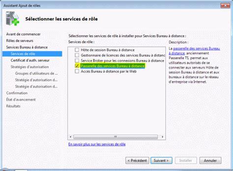 passerelle bureau a distance 28 images alphorm formation rds windows server 2008 r2 guide du