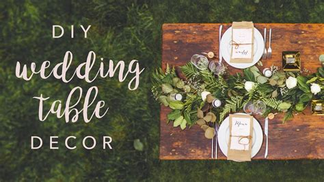 diy wedding table decor swoons youtube
