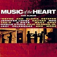 Music of the Heart Soundtrack (1999)
