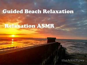 Beach Guided Visualisation | Relaxation ASMR - YouTube