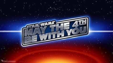 May The 4th be with you : Happy Star Wars Day à tous ...