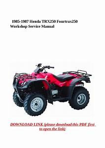 1985 1987 Honda Trx250 Fourtrax250 Workshop Service Manual