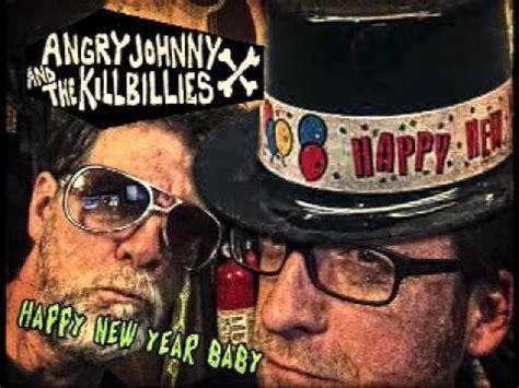 angry johnny and the killbillies happy new year baby