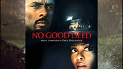 No Good Deed OST #15 - Terry's New Beginnings - YouTube