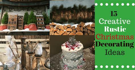 15 Creative Rustic Christmas Decorating Ideas  Montana Happy