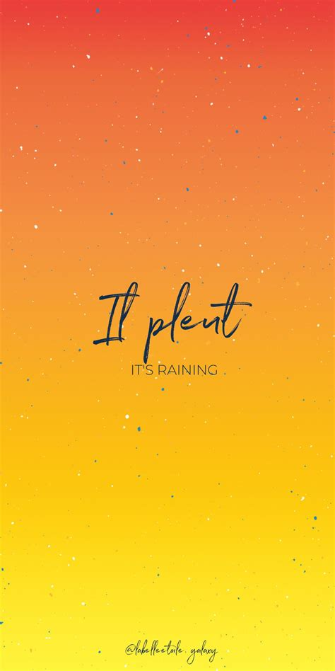 Il pleut It's raining - Bonjour You are in the right pace ...